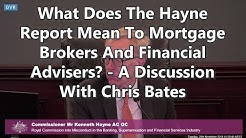 What Does The Hayne Report Mean To Mortgage Brokers And Financial Advisers?