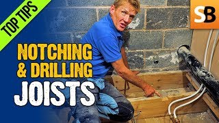 Notching & Drilling Joists - Keeping it Legal