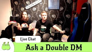 Ask a Double DM Saturnalia 2018 LiveChat