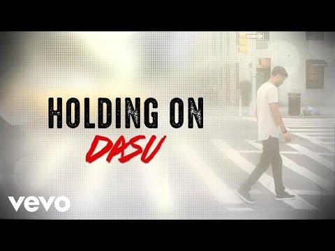 Dasu - Holding On