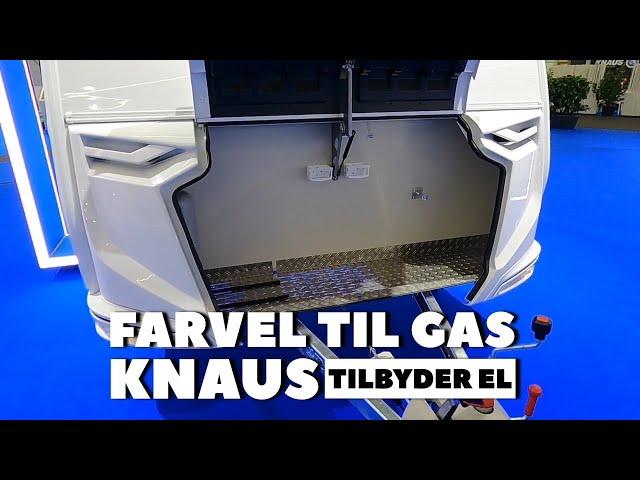Farvel til gas - Knaus tilbyder el (2022 model)