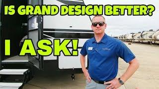 Are Grand Design RVs better? I ask them!