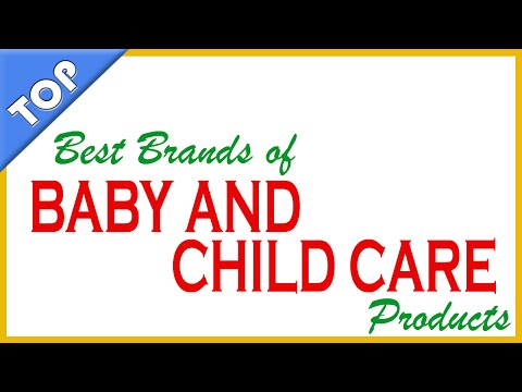 Best Brands of Baby and Child Health Care Products