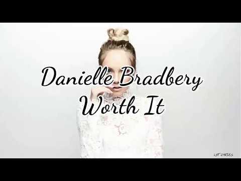 Danielle Bradbery - Worth It (Lyrics)
