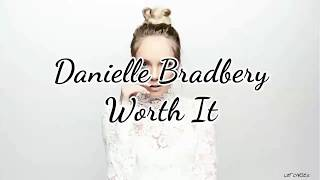 Danielle Bradbery - Worth It  Lyrics