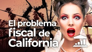 ¿Por qué CALIFORNIA es fiscalmente INSOSTENIBLE? - VisualPolitik