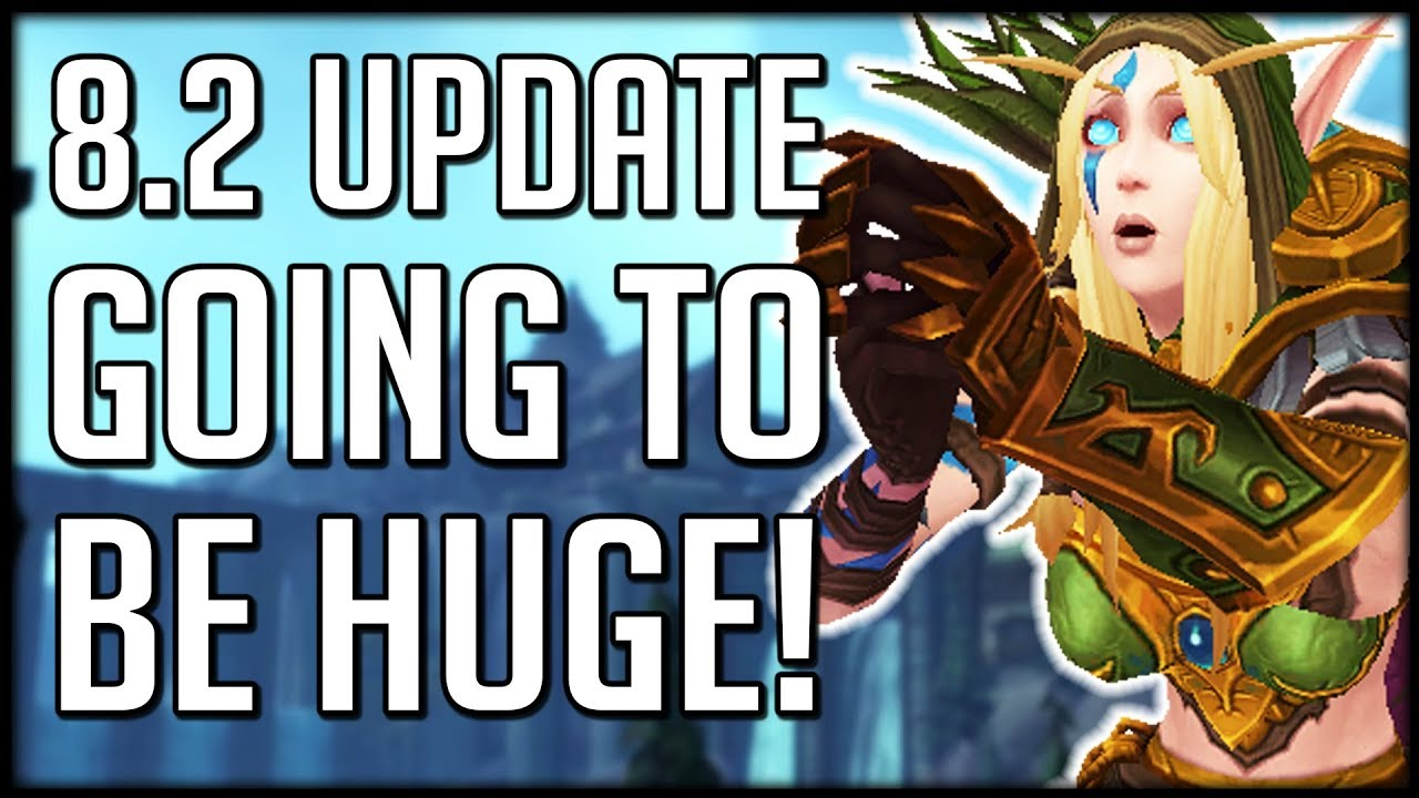 Massive Patch 8 2 Update Super Fast Leveling This Week Only Wow Bfa Youtube