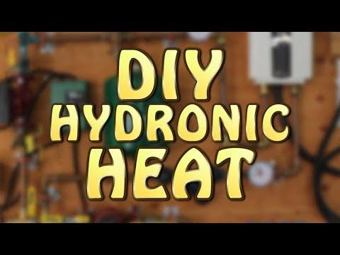 DIY Hydronic Heat (Part 1 of 3)