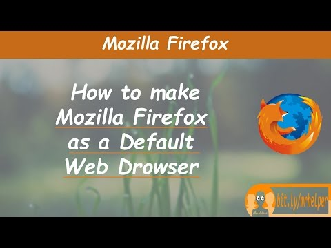 How To Make Mozilla Firefox As Default Browser