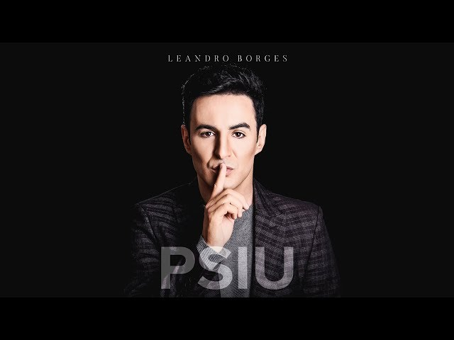 Leandro Borges - Psiu (Pseudo Video)