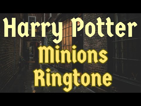 Harry Potter Minions Ringtone and Alert