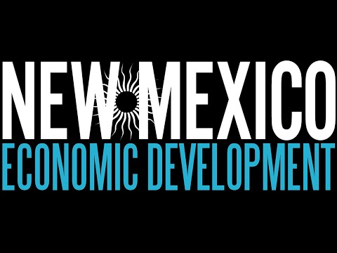 Why New Mexico - New Mexico True Economic Development