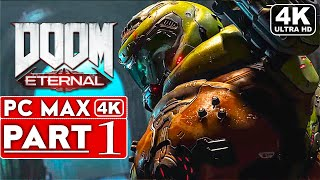 DOOM ETERNAL Gameplay Walkthrough Part 1 [4K 60FPS PC ULTRA] - No Commentary
