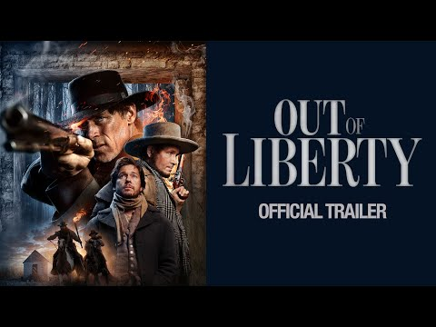 Out of Liberty trailer