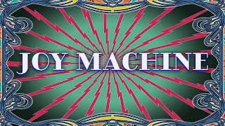 Joy Machine (feat. Scott Metzger) [Official Music Video]
