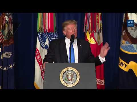 THE AFGHANISTAN WAR STRATEGY: President Donald Trump Presidential Speech to Address the Nation