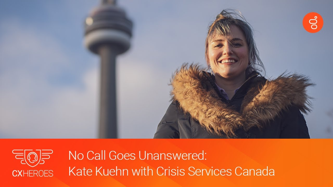 CX Heroes: Meet CX Hero Kate Kuehn with Crisis Services Canada | Genesys