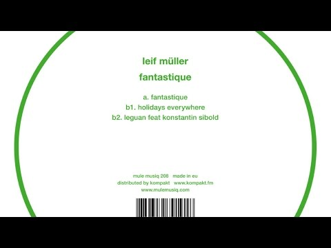 Leif Müller - Fantastique (Mule Musiq)
