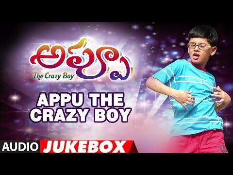 Appu The Crazy Boy Full Audio Songs || JUKEBOX ||  Posani Krishna, Lohith, Preethi