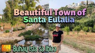 THE BEAUTIFUL TOWN OF SANTA EULALIA.|Buhay Isla sa Ibiza Spain.