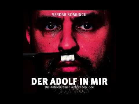 Der Adolf in mir: Die Karriere einer verbotenen Idee YouTube Hörbuch Trailer auf Deutsch