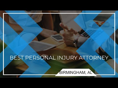 Best personal injury lawyer in birmingham alabama - personal injury lawyer birmingham al