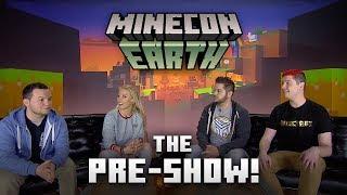 MINECON Earth 2017 - The Pre-Show!