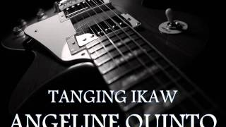 Download ANGELINE QUINTO - Tanging Ikaw [HQ AUDIO] MP3 song and Music Video