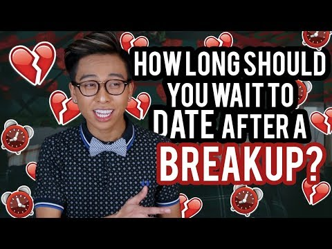 how long should you wait before dating someone after a breakup