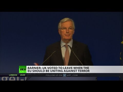 Barnier: UK voted  to leave when EU should be uniting against terror