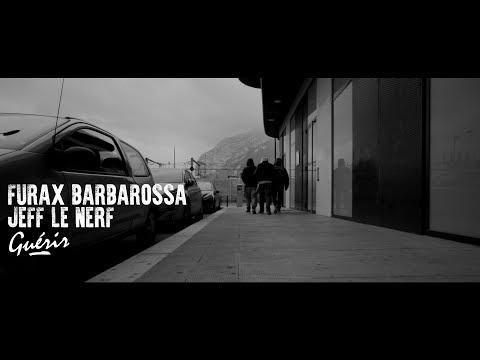 Furax Barbarossa & Jeff le Nerf - Guérir (choeurs: Patko) prod :Greenfinch