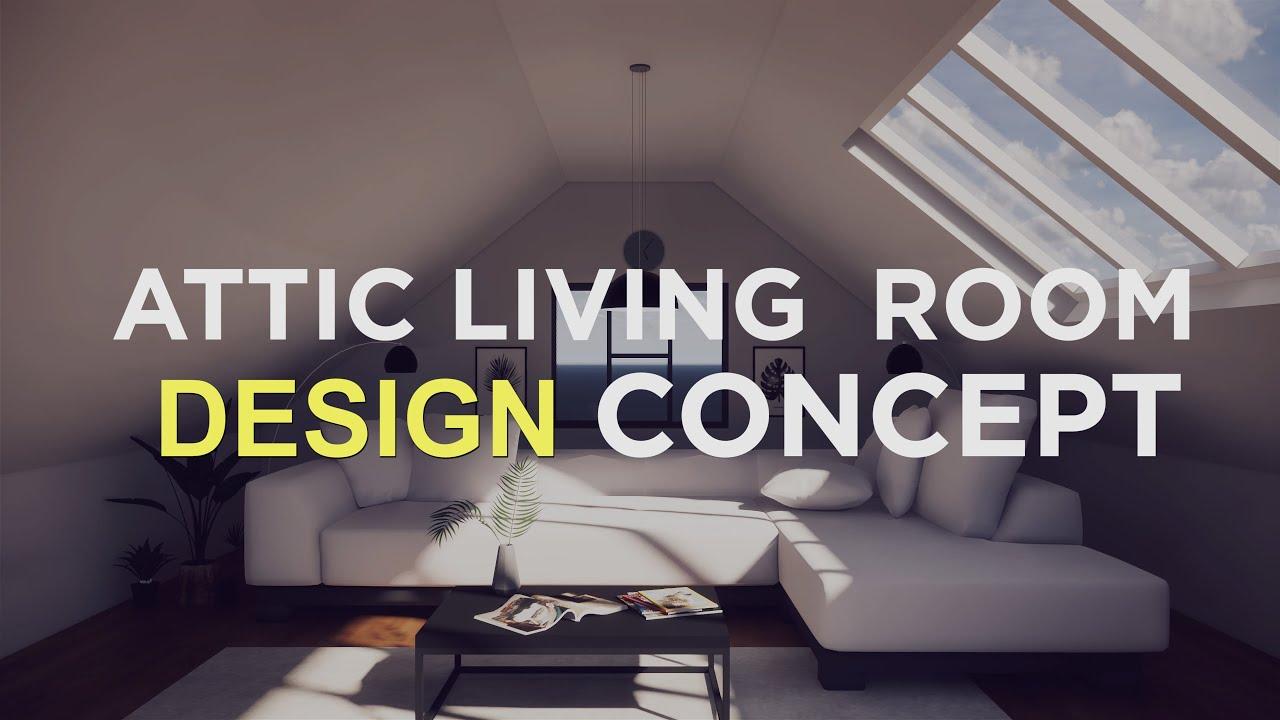 4k Hd Attic Living Room Design Concept Youtube