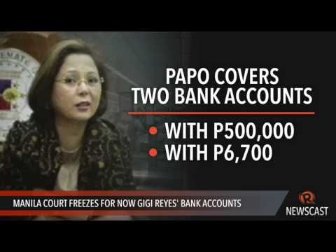 Manila court freezes for now Gigi Reyes' bank accounts