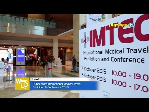 Dubai hosts International Medical Travel Exhibition & Conference 2015