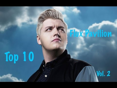 Top 10 Flux Pavilion Songs Vol. 2 (Download Links)