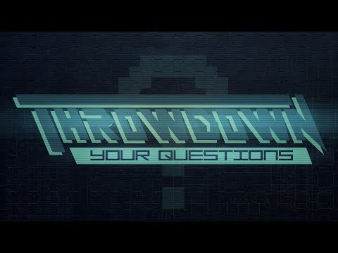 Throwdown Your Questions Ep. 184