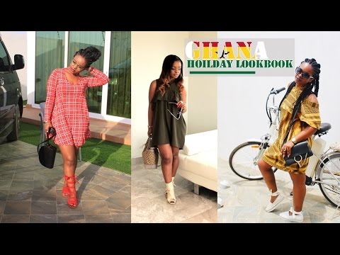 Ghana Holiday LookBook 2017