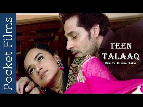 Hindi Short Film - 'Teen Talaaq' – A husband and wife relationship story after marriage