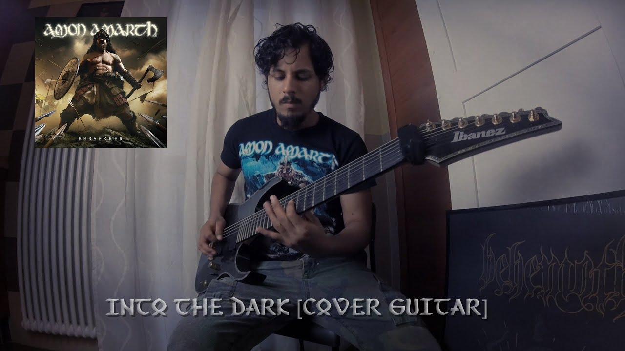 Amon  Amarth -  Into The Dark [Cover Guitar]