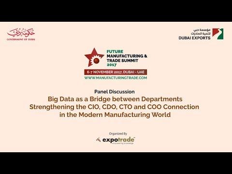 FMTS Panel Session: Big Data Bridging the CIO, CDO, CTO & COO Connection in Manufacturing @Expotrade
