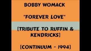 Bobby Womack - Forever Love - 1994