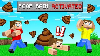 Minecraft BUT It's RAINING POOP! (deadly)