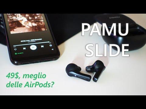 Video recensione Pamu Slide, la sfida alle AirPods è lanciata! (di nuovo)