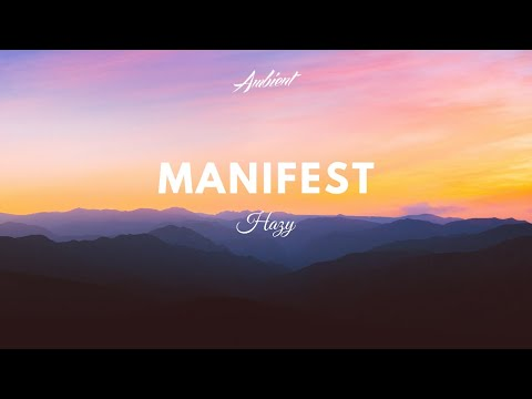 Hazy - Manifest