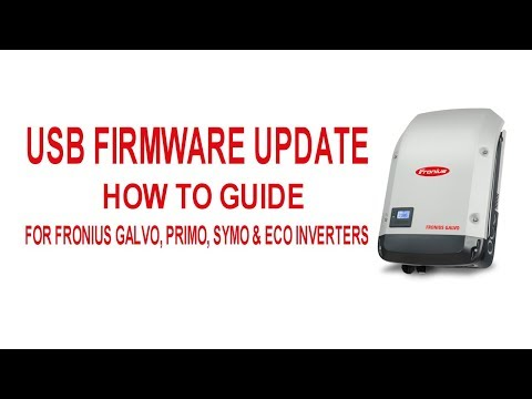 Fronius USB Update Galvo, Primo, Symo & Eco Inverters