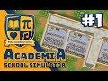 Academia School Simulator #1 - BUILDING MY OWN SCHOOL
