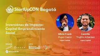 Inversiones de Impacto - StartUpCON.org/Bogota