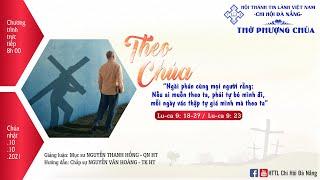HTTL ĐÀ NẴNG - Chương Trình Thờ Phượng Chúa - 10/10/2021
