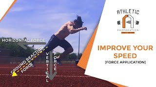 How To Sprint Faster (Force Application)