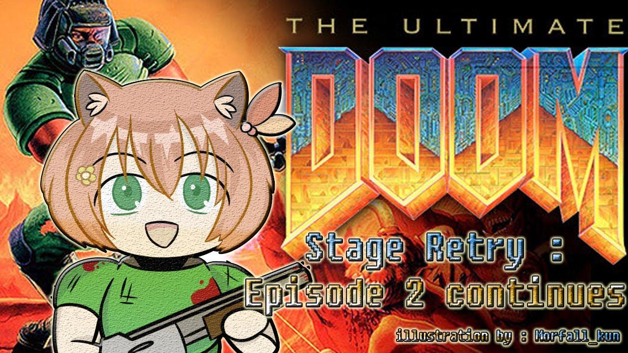 【hololiveID】#3 Ultimate DOOM RE: Stage Retry - Episode 2 Continues【Ayunda Risu】